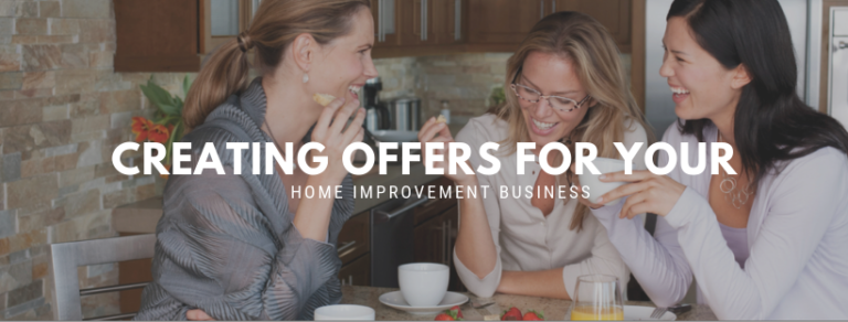 Creating Entry Point Offers For Home Improvement Businesses
