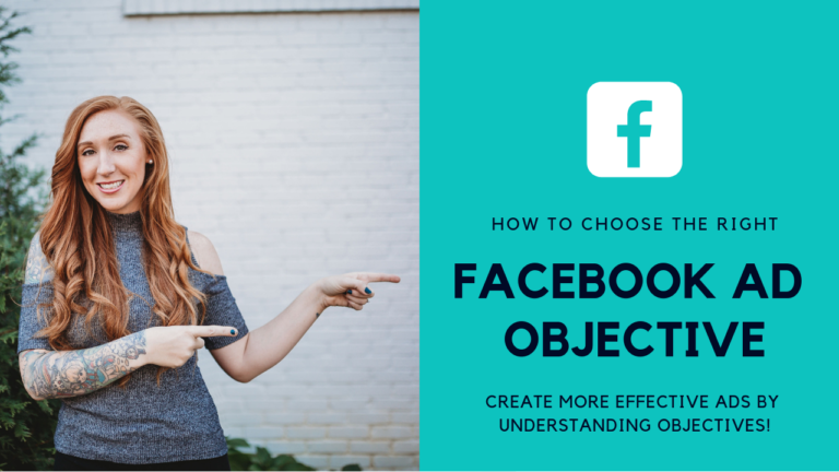 How To Choose The Right Facebook Ad Objective