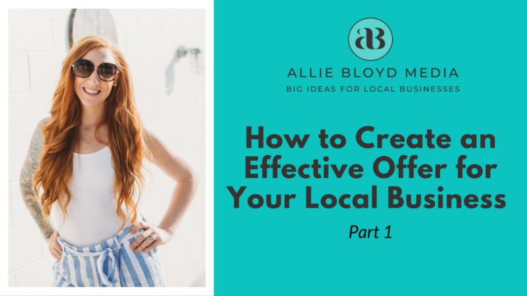 How to Create an Effective Offer for Your Local Business – Part 1